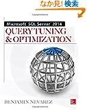Microsoft SQL Server 2014 Query Tuning & Optimization