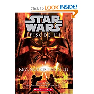 Revenge Of the Sith (Star Wars, Episode III) by Patricia C. Wrede and George Lucas