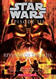 Patricia C. Wrede Revenge of the Sith (Star Wars: Episode III): Junior Novelization