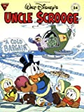 Walt Disney's Uncle Scrooge: A Cold Bargain (Gladstone Comic Album Series, No. 24) (0944599249) by Barks, Carl