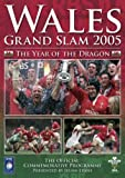Wales Rugby Grand Slam 2005 - The Year of the Dragon [DVD]