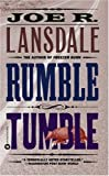 Rumble Tumble (0446607576) by Lansdale, Joe R.