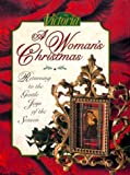 img - for Victoria: A Woman's Christmas: Returning to the Gentle Joys of the Season book / textbook / text book