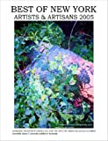 img - for Best of New York Artists & Artisans 2005 book / textbook / text book