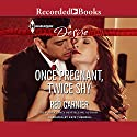 Once Pregnant, Twice Shy Audiobook by Red Garnier Narrated by Kate Turnbull