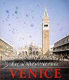 Venice (Art & Architecture) (3829026676) by Marion Kaminski