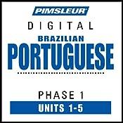 Portuguese (Brazilian) Phase 1, Unit 01-05: Learn to Speak and Understand Brazilian Portuguese with Pimsleur Language Programs |  Pimsleur