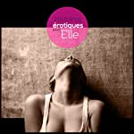 Histoires Erotiques pour Elle | Sophie Bramly,Ollie Germain,Denise Ackel,Esse Heme