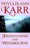 Frostflower and Windbourne (Wildside Fantasy) (158715014X) by Karr, Phyllis Ann