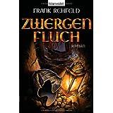 """Zwergenfluchvon """"Frank Rehfeld"""""""
