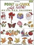 echange, troc Martine Rigeade - La table au fil des saisons : Point de croix