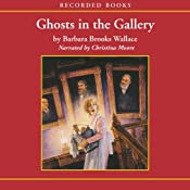 Ghosts in the Gallery | [Barbara Brooks Wallace]