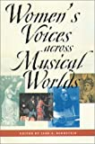 Womens Voices Across Musical Worlds
