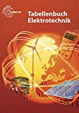 Image de Tabellenbuch Elektrotechnik: Tabellen - Formeln - Normenanwendungen