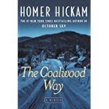 The Coalwood Way (The Coalwood Series #2) ~ Homer Hickam