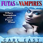 Futas and the Vampires | Carl East