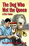 img - for The Dog Who Met The Queen and Other Stories book / textbook / text book