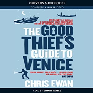 The Good Thief's Guide to Venice: Good Thief Mysteries, Book 4 (Unabridged) | [Chris Ewan]