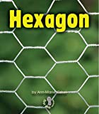 img - for Hexagon (First Step Nonfiction Shapes) book / textbook / text book