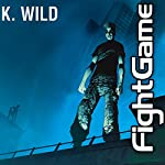Fight Game | K. Wild