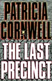 The Last Precinct (Random House Large Print (Cloth/Paper)) (0375430687) by Patricia Cornwell