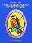 Oval Stained Glass Pattern Book: 60 F...