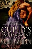 Cupid's Enchantment