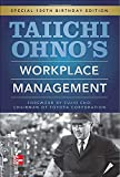 Taiichi Ohnos Workplace Management: Special 100th Birthday Edition (0071808019) by Ohno, Taiichi