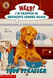 Help! I'm Trapped in Obedience School Again (0590129961) by Strasser, Todd