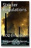 Stricter Regulations on Carbon Dioxide Emissions