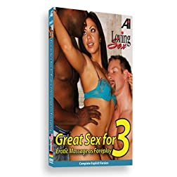 Loving Sex - Great Sex for 3
