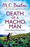 M.C. Beaton Death of a Macho Man (Hamish Macbeth)