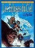 echange, troc Rodolphe, François Allot - Les Ecluses du ciel, tome 5 : Le pays blanc