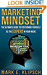 Marketing Mindset: The Ultimate Guide...