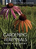 Gardening with Perennials: Lessons from Chicagos Lurie Garden