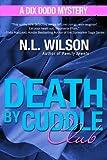 Death by Cuddle Club: A Dix Dodd Mystery