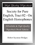 Society for Pure English, Tract 02 - On English Homophones