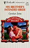 img - for His Brother'S Intended Bride (The Brubaker Brides) (Silhouette Romance) book / textbook / text book