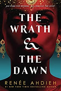 The Wrath & The Dawn by Renée Ahdieh ebook deal