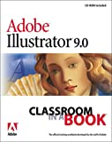 Adobe(R) Illustrator(R) 9.0 Classroom in a Book (0201710153) by Adobe Creative Team