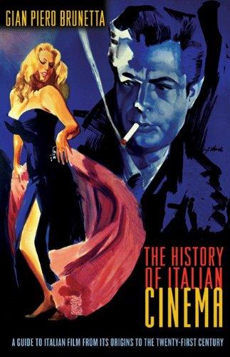 The History of Italian Cinema: A Guide to Italian Film...