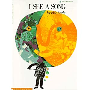 I See a Song (Blue Ribbon Book)