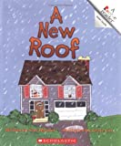 A New Roof (Rookie Readers: Level A) (0516273825) by Meister, Cari