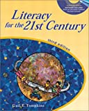Literacy for the 21st Century (3rd Edition)