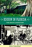 Edison in Florida: The Green Laboratory