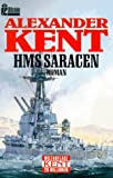 HMS Saracen - Alexander Kent, Douglas Reeman