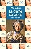 """echange, troc Alexandre Pouchkine - La Dame de pique, suivi de """"Doubrovsky"""""""