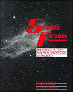 Science Fiction: The Science Fiction Research Association Anthology by Patricia S. Warrick, Charles C. Waugh and Martin H. Greenberg