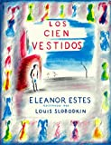 img - for Los Cien Vestidos (Spanish Edition) book / textbook / text book
