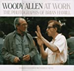 Woody Allen at Work: The Photographs...